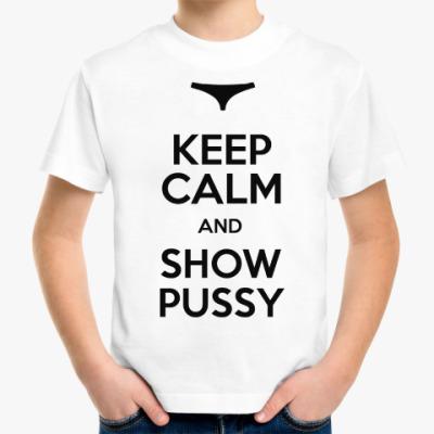Детская футболка Show Pussy
