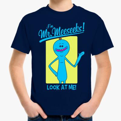 Детская футболка I'm Mr. Meeseeks
