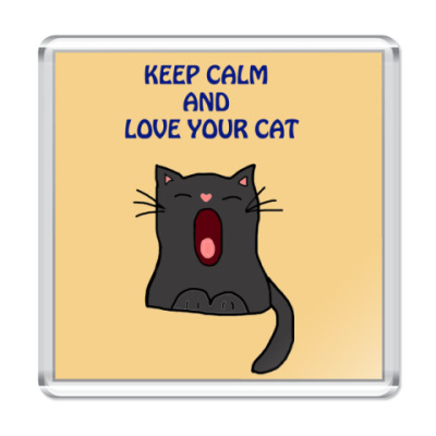 Магнит Keep calm and love your cat