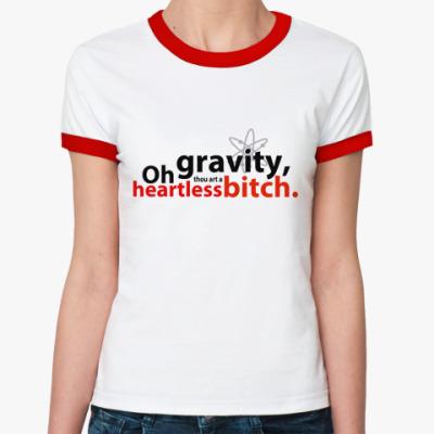 Женская футболка Ringer-T  OhGravity