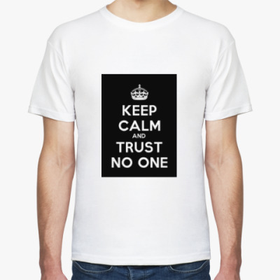 Футболка Keep calm and trust no one