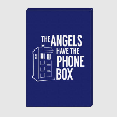 Холст The Angels Have The Phone Box