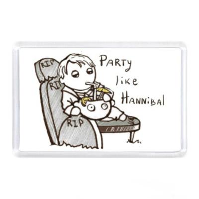 Магнит Party Like Hannibal ( Ганнибал )