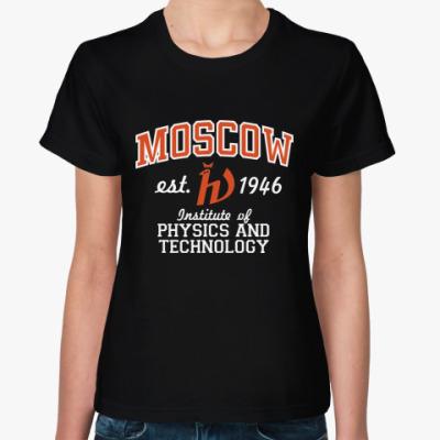 Женская футболка  Физтех, Москва