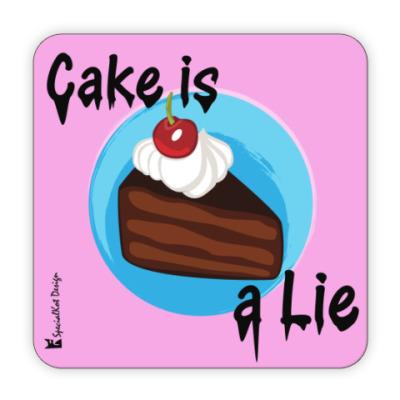 Костер (подставка под кружку) Cake is a lie coaster!