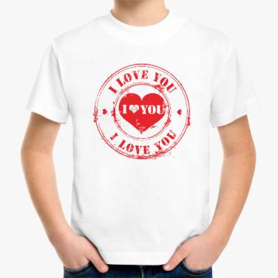 Детская футболка Печать I Love You