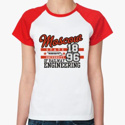 Женская футболка реглан   МИИТ