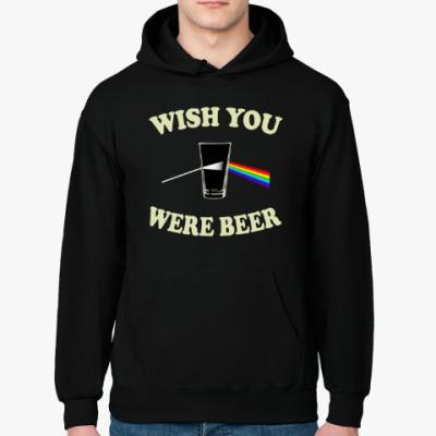 Толстовка худи Wish You Were Beer