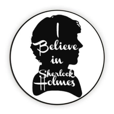 Костер (подставка под кружку) I Believe In Sherlock Holmes