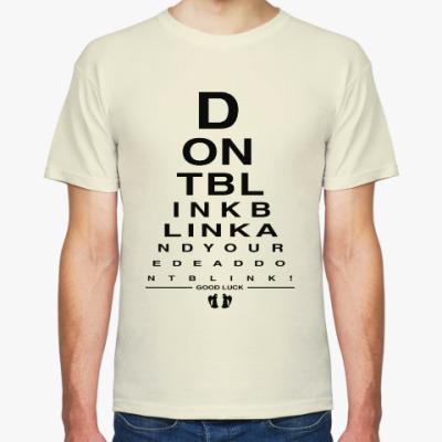 Футболка Don't Blink