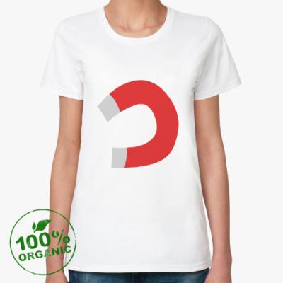 Женская футболка из органик-хлопка Тянет, как магнитом