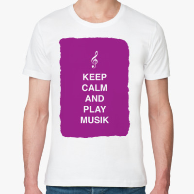 Футболка из органик-хлопка Keep calm and play music