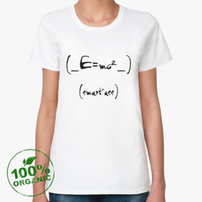 Женская футболка из органик-хлопка SMART ASS