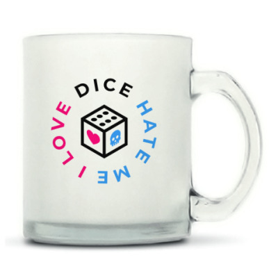 Матовая кружка «I Love Dice But Dice Hate Me»