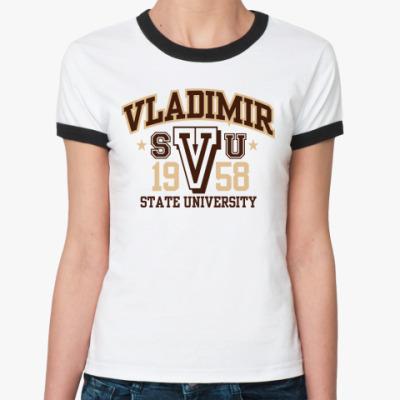 Женская футболка Ringer-T  Vladimir University
