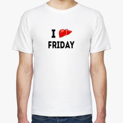 Футболка 'I Love Friday'