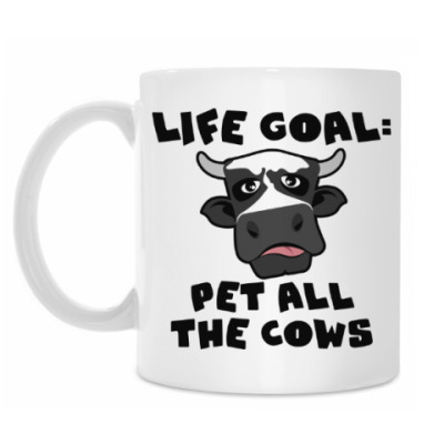 Кружка LIFE GOAL: PET ALL THE COWS