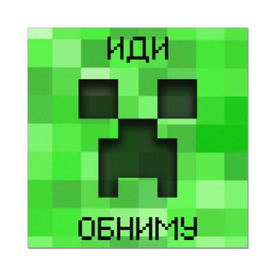 Наклейка (стикер) Иди Обниму Minecraft Creeper