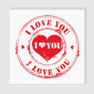 Холст Печать I Love You