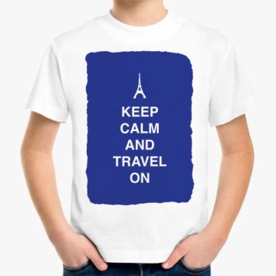 Детская футболка Keep calm and travel on