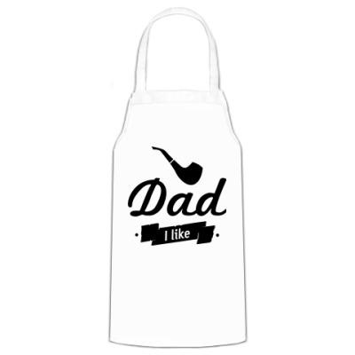 Фартук 'Dad I like'