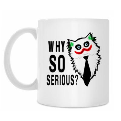 Кружка Why so serious?
