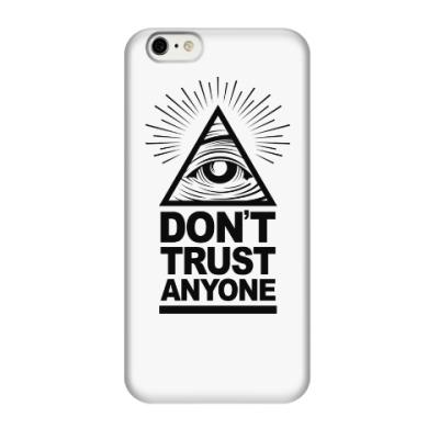 Чехол для iPhone 6/6s Don't Trust Anyone