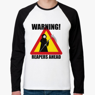Warning! Reapers Ahead