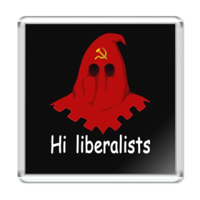 Магнит Привет, либералы