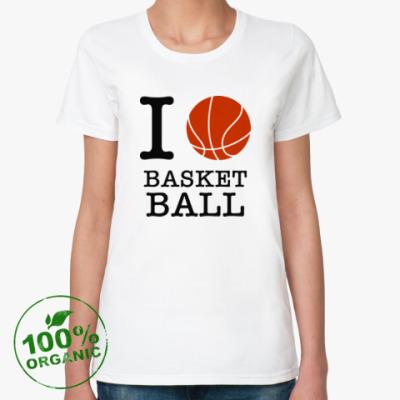 Женская футболка из органик-хлопка I love basketball