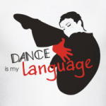 Dance is my language