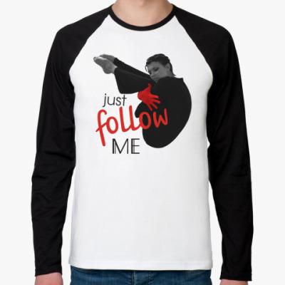 Футболка реглан с длинным рукавом   Just follow me