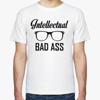 Футболка Intellectual Badass