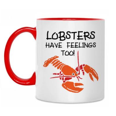 Кружка Lobsters have feelings too!