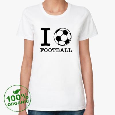 Женская футболка из органик-хлопка I love football