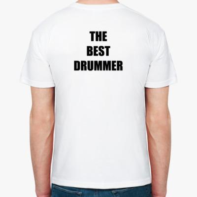 THE BEST DRUMMER