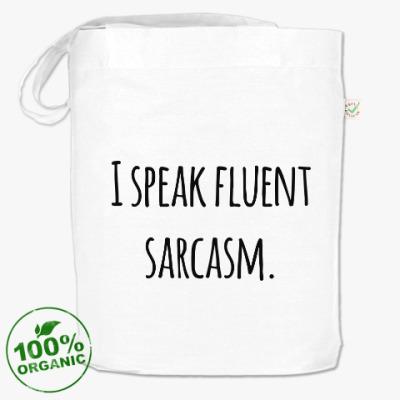 Сумка I speak fluent sarcasm