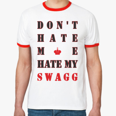 Футболка Ringer-T HATE SWAGG