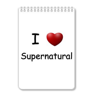 Блокнот I Love Supernatural