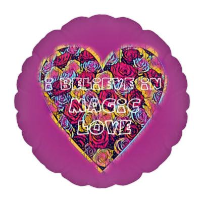 Подушка I believe in magic love