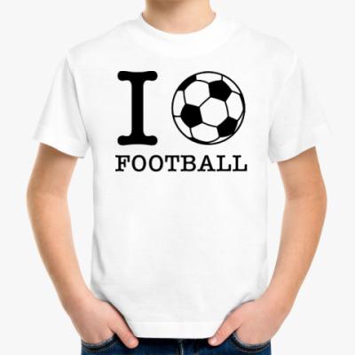 Детская футболка I love football