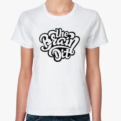"""Классическая футболка Женская футболка """"TheBrainDit"""""""