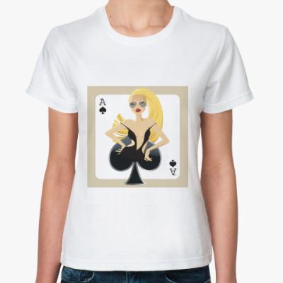 Классическая футболка Девушка (туз)