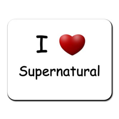 Коврик для мыши I Love Supernatural