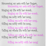 Killing me softy