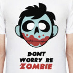 Dont Warry Zombie