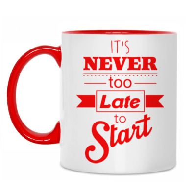 Кружка It's Never too Late to Start