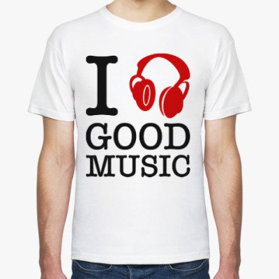 Футболка I love good music