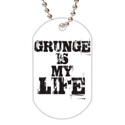 Жетон dog-tag Grunge is my life