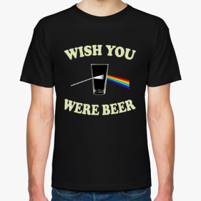 Футболка Wish You Were Beer